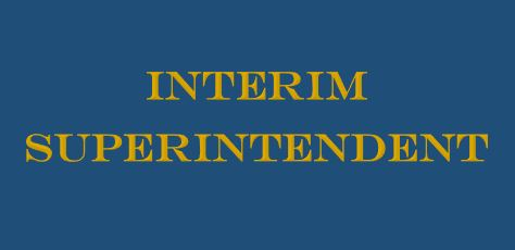 Interim Superintendent